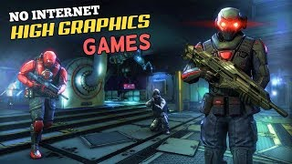 Top 10 High Graphics Offline Games for iOS & Android
