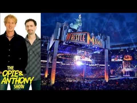 Opie & Anthony -  WrestleMania 29