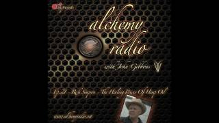 Alchemy Radio 021 - Rick Simpson - The Healing Power of Hemp Oil