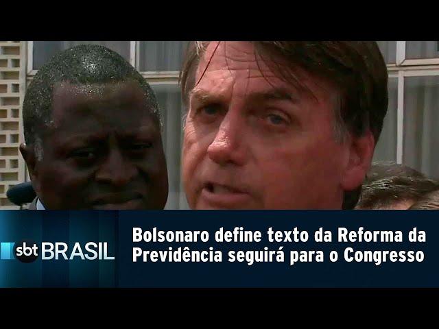Bolsonaro define texto da Reforma da Previdência que seguirá ao Congresso | SBT Brasil (14/02/19)
