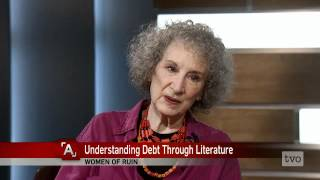 Margaret Atwood: Understanding Debt Through Literature