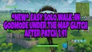 FORTNITE BATTLE ROYAL GLITCHES - NEW EASY WALK-IN GODMODE UNDER THE MAP GLITCH AFTER PATCH 1.41