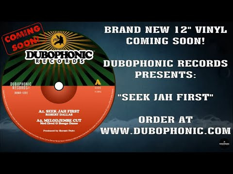 Seek Jah First - Hermit Dubz / Robert Dallas / Ranking Joe / Med Dred & Bongo Damo