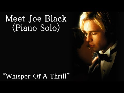 Meet Joe Black Soundtrack  Whisper of a Thrill  Thomas Newman Piano