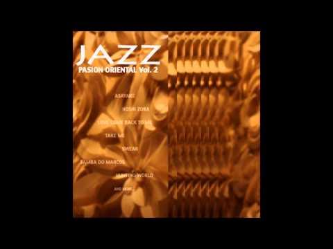 Mas Que Nada - Jazz Pasion Oriental Vol 2