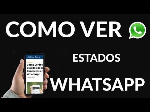 Cómo Ver Los Estados De Mis Contactos En Whatsapp Mira