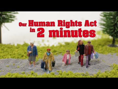 Our Human Rights Act explained in 2 minutes