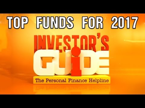 Top Funds For 2017 | Investor's Guide