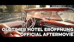 Oldtimer Hotel Saalfeld Eröffnung 2018 official Aftermovie by High Level Cut