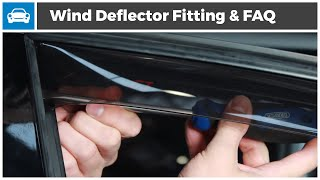 Wind Deflector Fitting Guide And FAQ