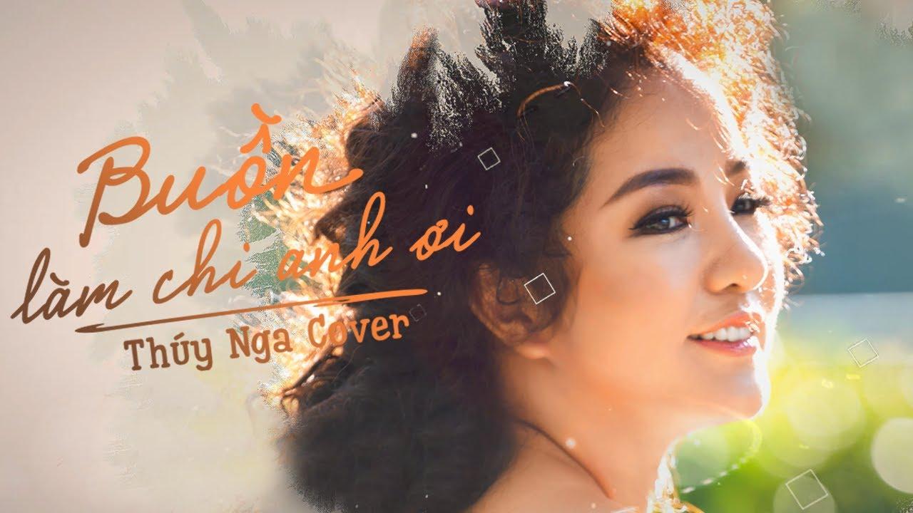 THÚY NGA - Buồn Làm Chi Anh Ơi - Cover (Lyric Video)