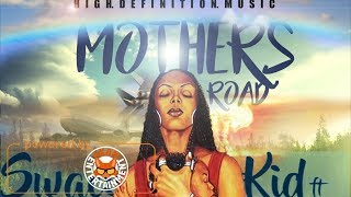Swacekid Ft. Keny Z - Mother's Road - March 2018