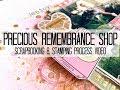 Scrapbooking Process #329 Precious Remembrance Shop / Weekend