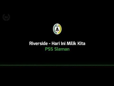 Riverside - Hari Ini Milik Kita (PssSleman)