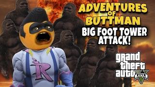 Adventures of Buttman #12: BIGFOOT TOWER ATTACK! (Annoying Orange GTA V)