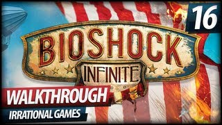 BioShock Infinite Gameplay Walkthrough Lets Play PART 16 Finkton Proper