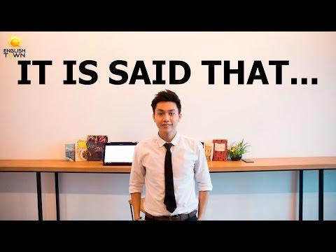ENGLISH GRAMMAR SERIES - IT IS SAID THAT