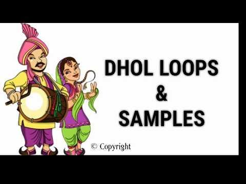DHOL || BHANGRA || DHOLKI LOOPS & Samples - DOWNLOAD || 2018 HQ Loops ||