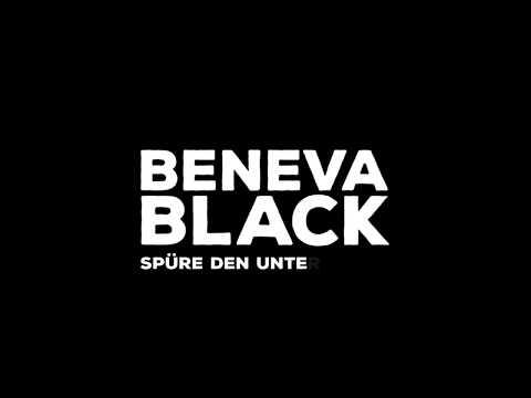 Beneva Black - Spüre Den Unterschied