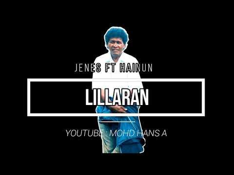 Jenes ft Hainun - Lillaran