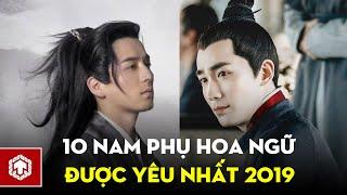 Top 10 Nam Phụ Phim Trung Quốc Được Yêu Thích Nhất 2019   Ten Asia