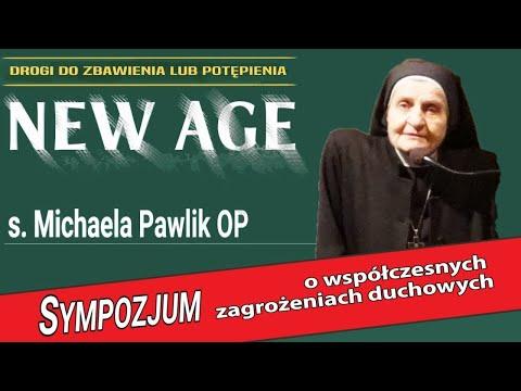 NEW AGE. Drogi do zbawienia lub potępienia - s. Michaela Pawlik OP | Sympozjum 25.05 | NIEPOKALANÓW