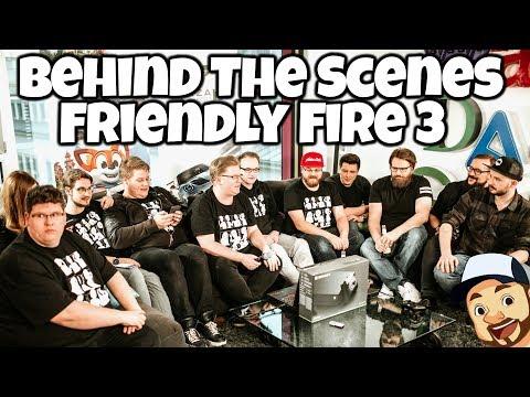 Friendly Fire 3 - Behind The Scenes [ DANKE an ALLE ]