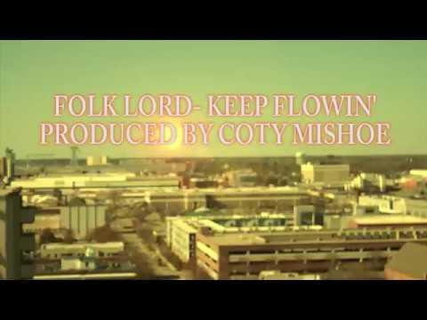 FOLK LORD- KEEP FLOWIN
