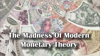 Adams/North: The Madness Of Modern Monetary Theory