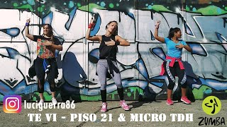 Te Vi - Piso 21 & Micro Tdh  Zumba  Coreografía