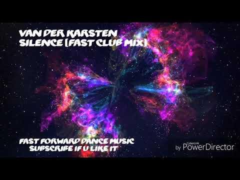 Van Der Karsten - Silence (Fast Club Mix)