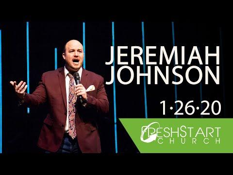 Sunday AM | Jeremiah Johnson | January 26, 2020