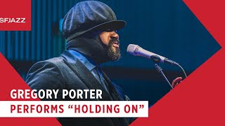 Gregory Porter Performs Holding On
