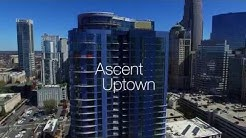 The Ascent Uptown - Charlotte's Finest High-Rise Community