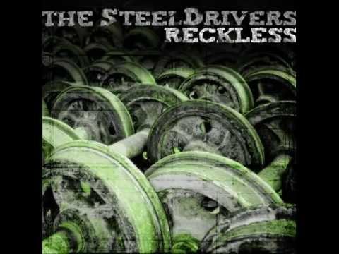 The Steeldrivers - Reckless (Full Album)