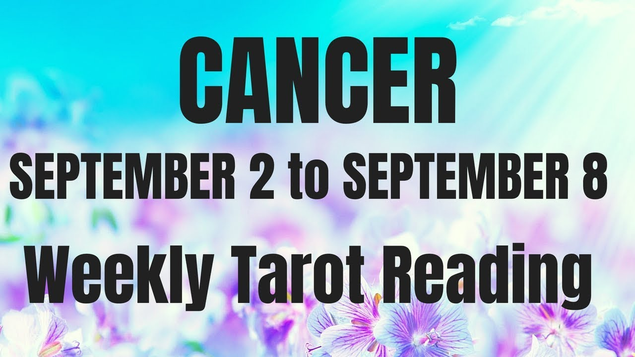 cancer tarot weekly 2 to 8
