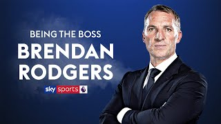 Brendan Rodgers reveals why he is not on social media | Brendan Rodgers | Being The Boss