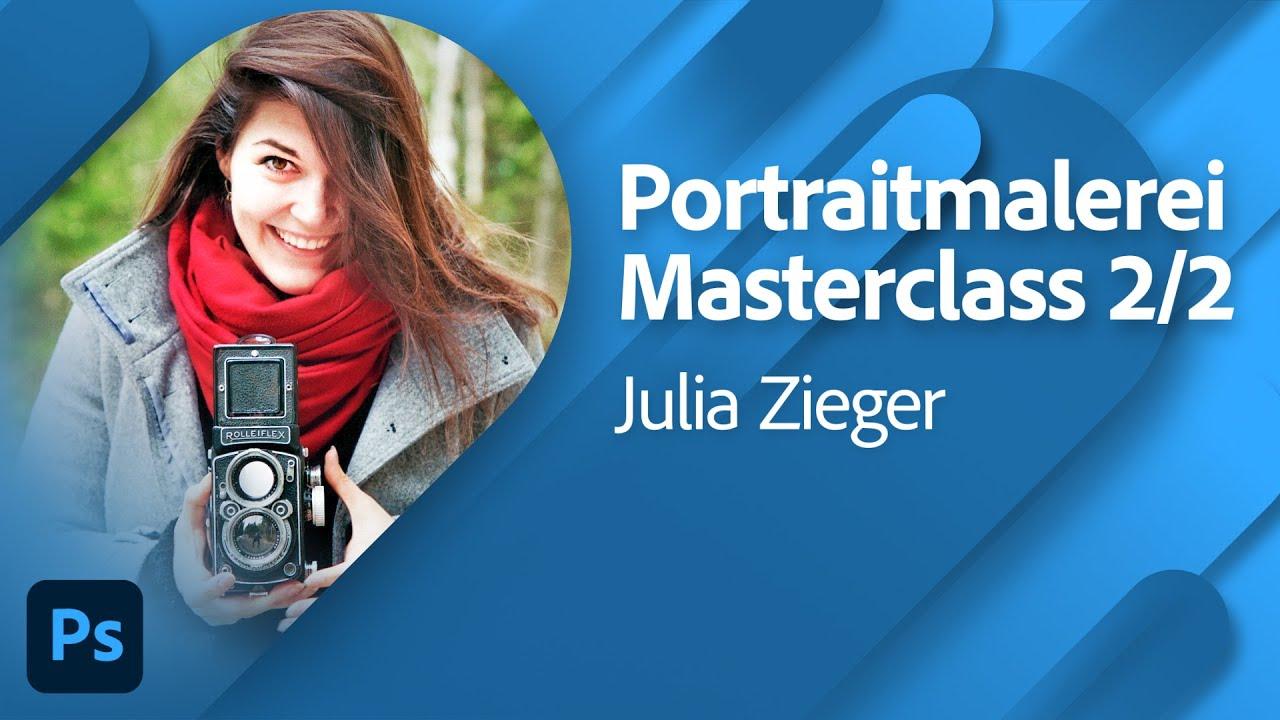 Portraitmalerei Masterclass mit Julia Zieger Teil 2/2  Adobe Live
