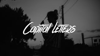 Hailee Steinfield & Bloodpop - Capital Letters (Lyrics)