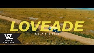 WE IN THE ZONE(위인더존) 'LOVEADE' OFFICIAL M/V