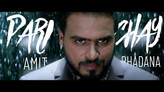 Parichay - Amit Bhadana ( Official Music Video )