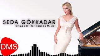 Seda Gökkadar | Gitmek Mi Zor Kalmak Mı Zor  [Official Audio]