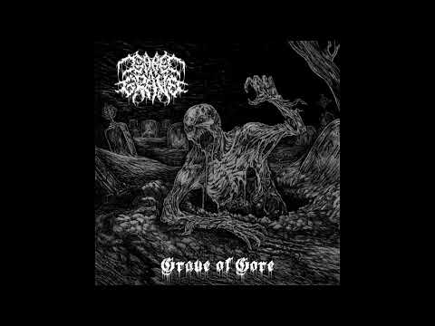 Gore Grave - Grave of Gore [Full EP - 2020]