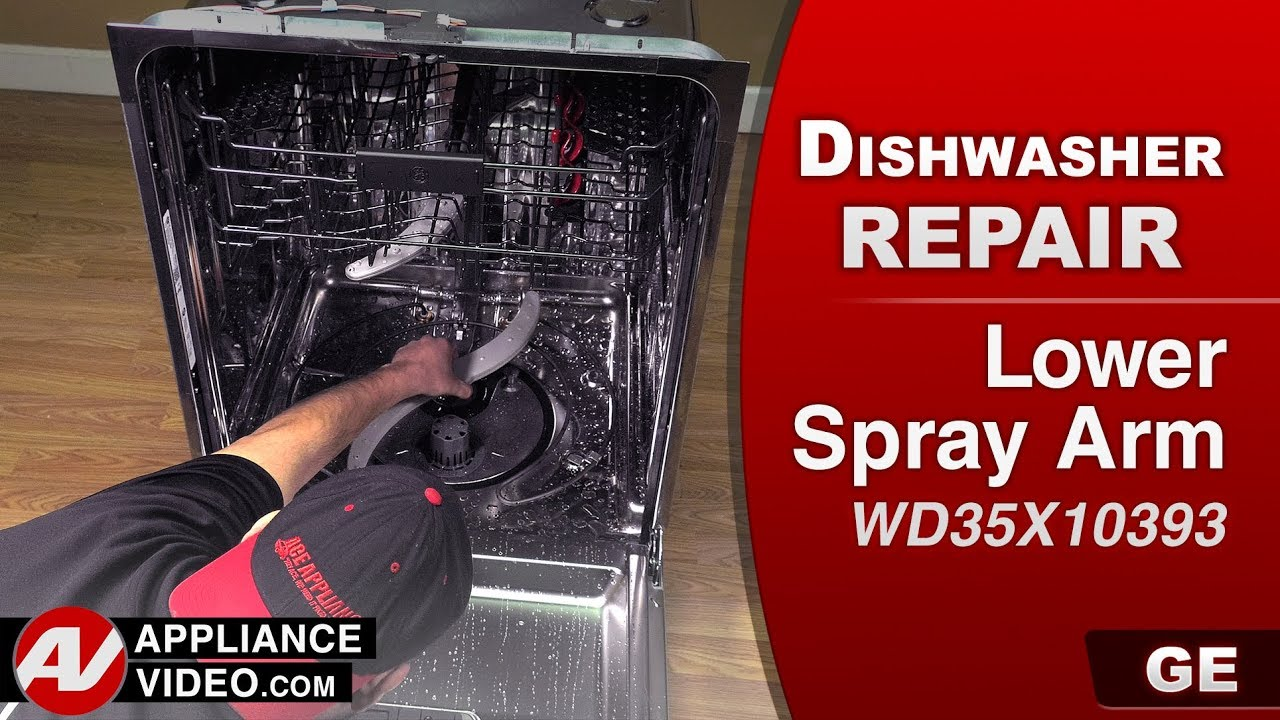 Ge Dishwasher Lower Spray Arm Issues