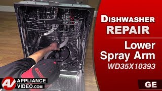 GE Dishwasher - Lower Spray Arm issues - Diagnostic & Repair