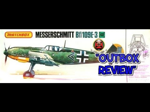 "AlexModelling "" Outbox review of the 1/32 MATCHBOX BF-109 E-3"""