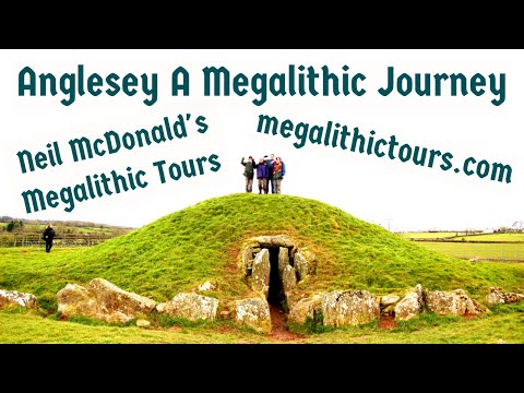 A Megalithic Journey of Anglesey