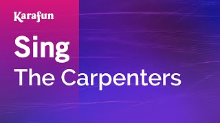 Karaoke Sing - The Carpenters *