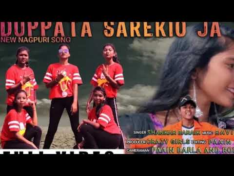 Dupatta Sarakiyo Ja The New Nagpuri Song 2019