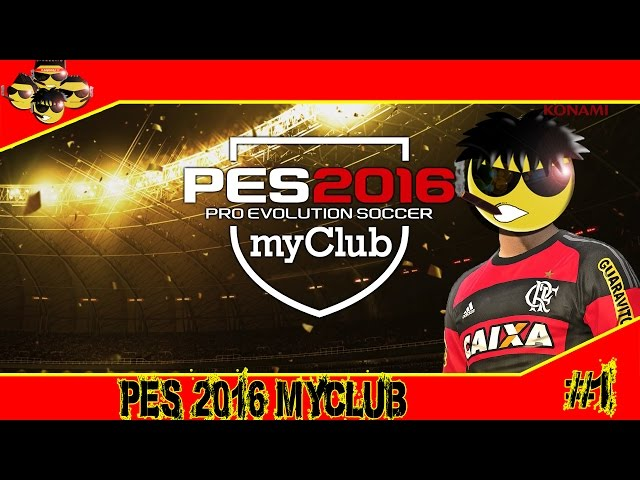 Pro Evolution Soccer 2016 MyClub #1 - Sufoco na estréia